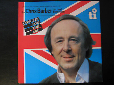 BARBER JAZZ AND BLUES BAND*, THE CHRIS - Concert for the BBC