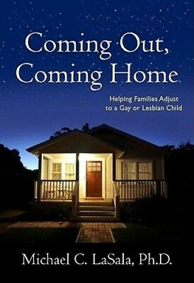 Coming Out, Coming Home: Helping Families Adjust to a Gay or Lesbian Child.