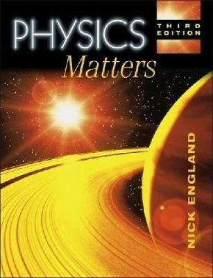 Physics Matters 3rd Edition (Complete GCSE... Series) by Nick England.