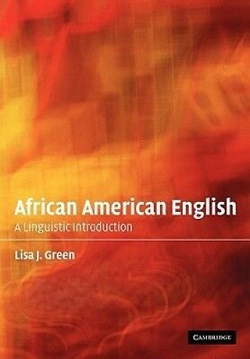 African American English: A Linguistic Introduction by Lisa J. Green.