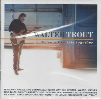 We're All in This Together by WALTER TROUT (CD/SEALED - Provogue 2017) NEW BLUES