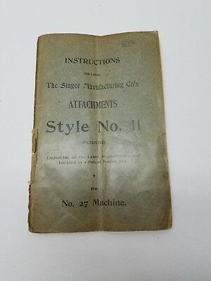 Antique Singer Sewing Machine 1899 Treadle 27 Instruction Manual Attachments 11