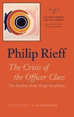 Sacred Order/social Order: v. 2: Crisis of the Officer Class-  The Decline of