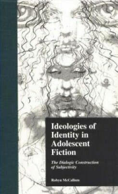 Ideologies of Identity in Adolescent Fiction: the Dialogic Construction of