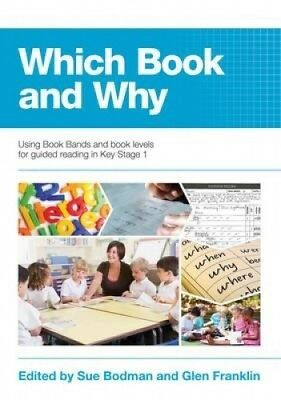 Which Book and Why: Using Book Bands and Book Levels for Guided Reading in Key