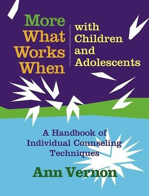 More What Works When with Children and Adolescents: A Handbook of Individual