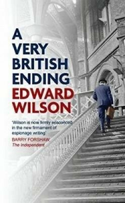 A Very British Ending by Edward Wilson.