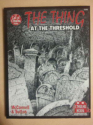 The Thing at the Threshold – Call of Cthulhu; 1992, Chaosium