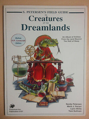S. Petersen's Field Guide to Creatures of the Dreamlands; 1989, Chaosium