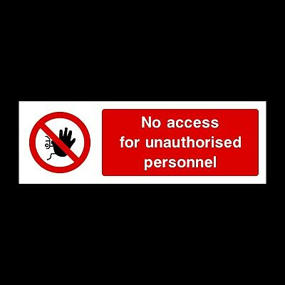 No access for unauthorised personnel Plastic Sign or Sticker - 300x100mm (PAR6)
