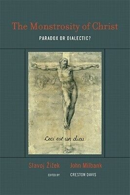 The Monstrosity of Christ: Paradox or Dialectic? (Short Circuits).