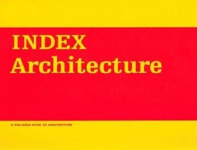 Index Architecture (Columbia architecture) by Bernard Tschumi.