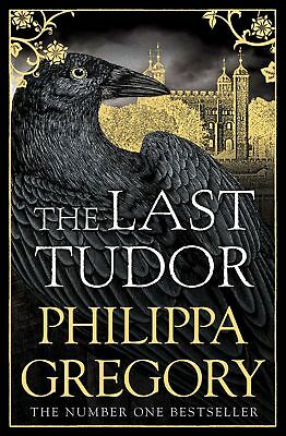 The Last Tudor by Philippa Gregory Paperback Book Free Fast Shipping Brand New