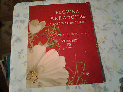 Flower arranging vol 2 Laura Lee Burroughs Coca Cola Collectible book 1941 Ed