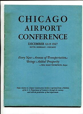 Vintage Book CHICAGO AIRPORT CONFERENCE Dec 1927 Midway Airport Municipal Airpor