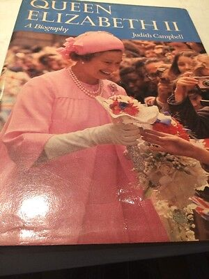 Queen Elizabeth 11, A Biography  By Judith Campbell 1979