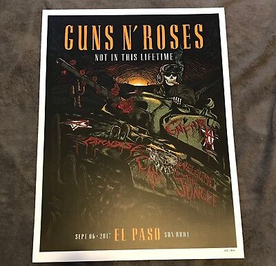 Rare Guns N Roses Lithograph Not In This Lifetime 2017 El Paso #62/300 9/6/17