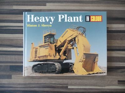 Heavy Plant In Colour