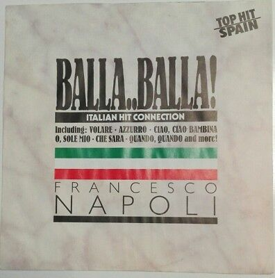 "7"" Single  Francesco Naploi - Balla..balla    Italodisco"
