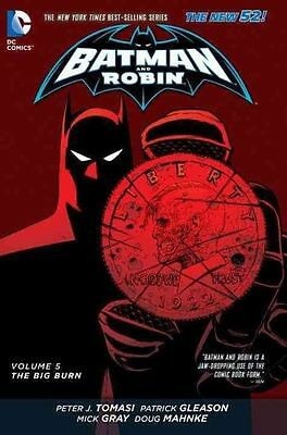 Batman and Robin Volume 5: The Big Burn HC (The New 52) by Peter Tomasi