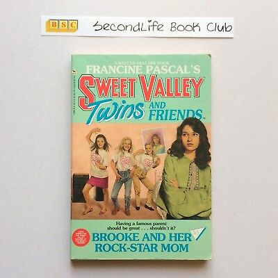 SWEET VALLEY TWINS AND FRIENDS #55 Brooke and her Rock-Star Mom ~ Pascal (1992).