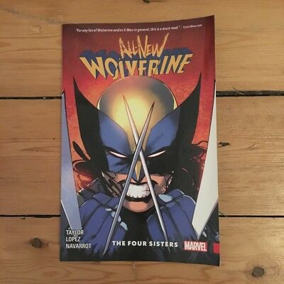All-New Wolverine Volume 1: The Four Sisters Marvel Comics