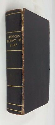 Pinnock's Improved Edition of Dr. Goldsmith's Abridgement of the History of Rome