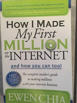 How I Made My First Million On The Internet by Ewen Chia Morgan-James Publisher