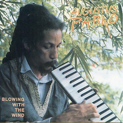 Augustus Pablo -Blowing With The Wind