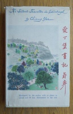 The Silent Traveller in Edinburgh. Chiang Lee. 1948. Good condition.