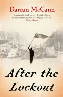 After the Lockout by Darran McCann.