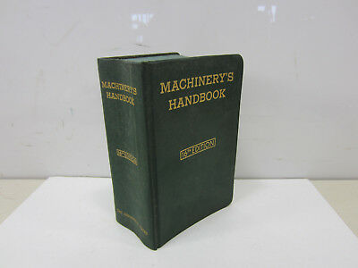 1963 Machinery's Handbook 16th Edition Machinists Handbook  B#232