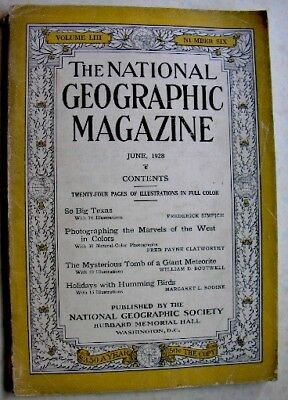 NATIONAL GEOGRAPHIC June 1928 Texas, Meteor Crater, Grand Canyon, Humming Birds