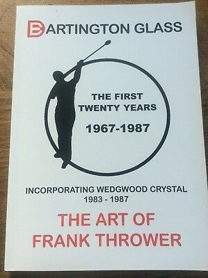 Signed Book Dartington  Glass The First Twenty Years 1967-1987 Frank Thrower