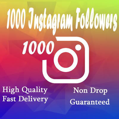 Instagram Followérs (1000+ follow ) Fast Delivery , Non Drop Cheapest on eBay