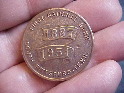 First National Bank Brass Token/coin South Pittsburg, Tennessee  1887- 1951