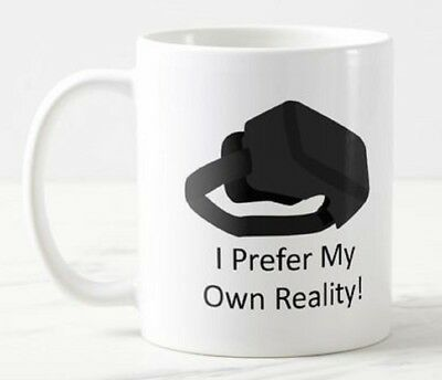 Prefer My Own Reality Virtual VR Glasses Headset Goggles Games Funny Mug Gift