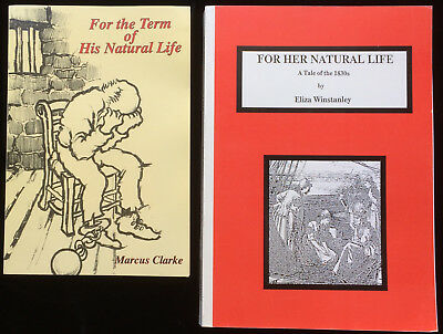 For Her Natural Life Winstanley For The Term of His Natural Life Clarke Convicts