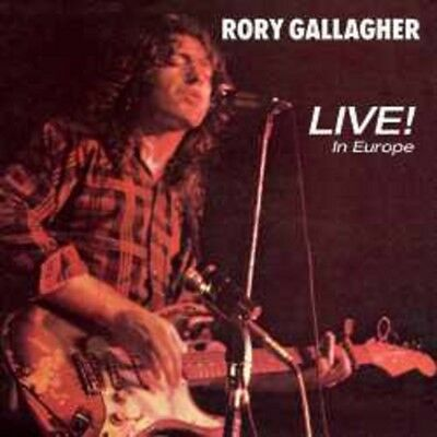 Rory Gallagher - Live! in Europe - New Remastered CD Album