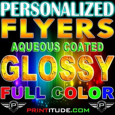 "Special 500 FLYERS 8.5"" X 11"" FULL COLOR (2 SIDED) 100LB, GLOSSY, AQUEOUS COATED"