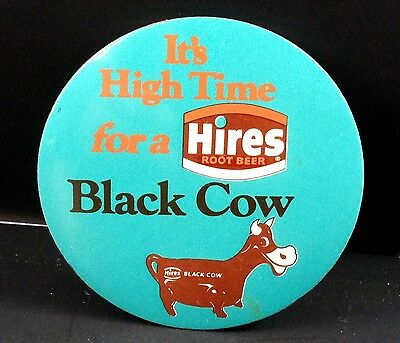 Hires Root Beer Black Cow 3 Inch Round Pin It's High Time