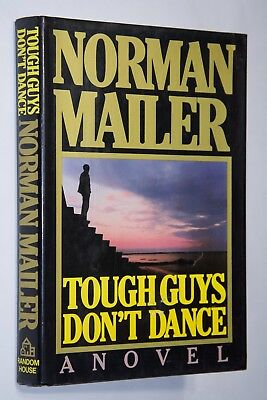 TOUGH GUYS DON'T DANCE By Norman Mailer First Edition HC 1984