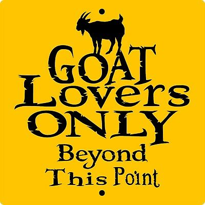 """GOAT SIGN,Goat Lover,9"""" x 9"""" ALUMINUM SIGN,Goats,Chickens,Farm,Chickens,GLO9x9"""