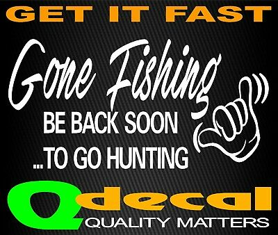 GONE FISHING CAR 4x4 Boat CAMPING HUNTING Sticker Decal