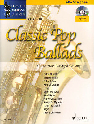 Schott Saxophone Lounge Classic Pop Ballads Alt Sax Play-Along Noten CD D Juchem