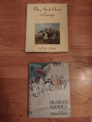 The Arab Horse in Europe by Schiele - hardback 1970 AND Arabian Exodus by Greely