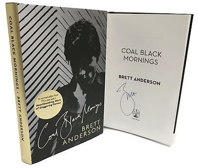 Signed Book - Coal Black Mornings by Brett Anderson 1st Edition Suede