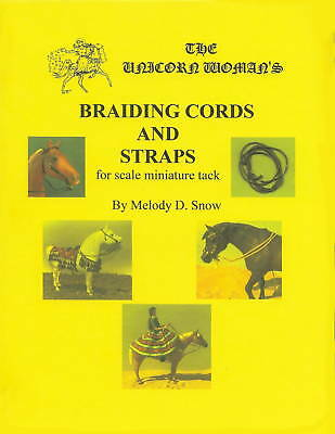 Unicorn Woman's Braiding Cords & Straps for Scale Miniature Tack Book How to