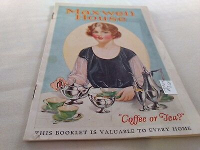 """Maxwell House Coffee  """"Coffee or Tea"""" 13 Page Booklet Cheek-Neal, ca. 1930's"""