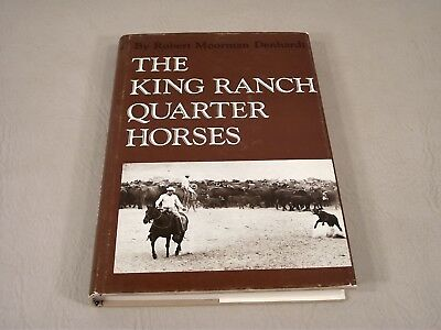 The King Ranch Quarter Horses Breed History & Photos 1972, 1st Ed. Denhardt